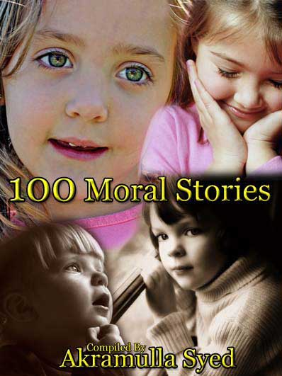 100 Moral Stories for Children, Ahsanul Qasas (Excellent Stories)