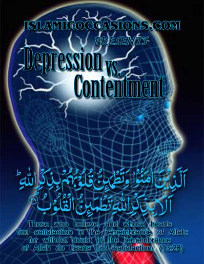 Depression vs. Contentment: An Islamic Perspective