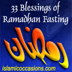 33 Blessings of Ramadhan Fasting (Benefits)